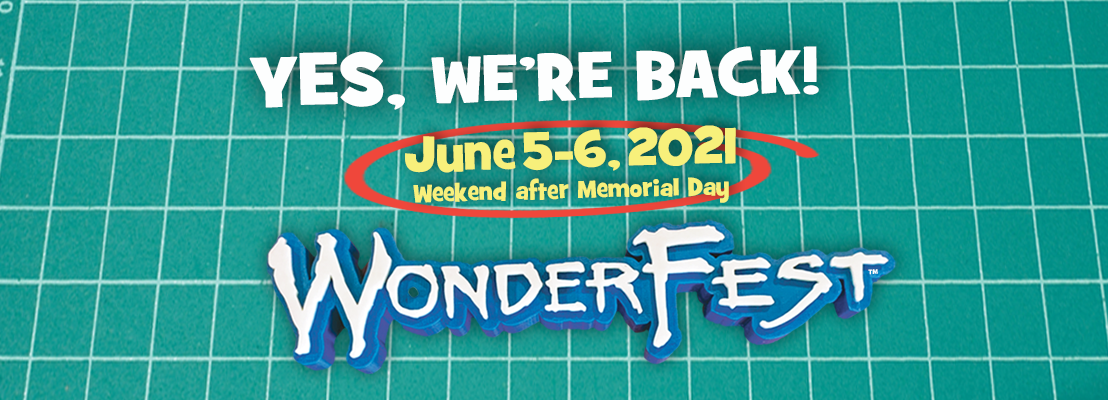Yes we're back! June 5-6. 2021
